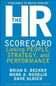 The HR Scorecard: Linking