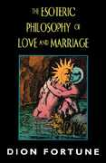 Libro in inglese The Esoteric Philosophy of Love and Marriage Dion Fortune