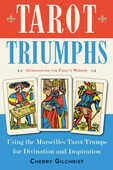 Libro in inglese Tarot Triumphs: Using the Marseilles Tarot Trumps for Divination and Inspiration Cherry Gilchrist