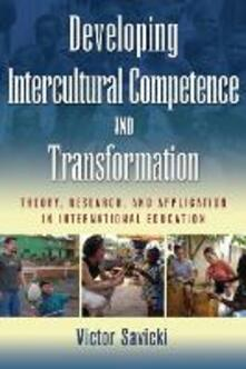 Developing Intercultural Competence and Transformation: Theory, Research, and Application in International Education - cover