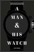 Libro in inglese A Man and His Watch Matthew Hranek