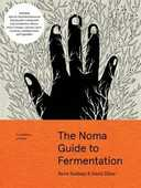 Libro in inglese The Noma Guide to Fermentation (Foundations of Flavor) Rene Redzepi David Zilber