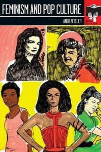 Feminism and Pop Culture: Seal Studies - Andi Zeisler - cover
