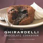 Libro in inglese The Ghirardelli Chocolate Cookbook: Recipes and History from America's Premier Chocolate Maker Chocolate Company Ghirardelli
