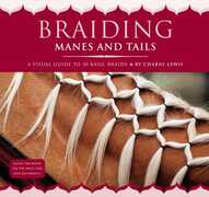 Libro in inglese Braiding Manes and Tails: A Visual Guide to 30 Basic Braids Charni Lewis