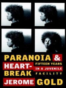Paranoia & Heartbreak