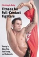 Fitness for Full-Contact Fighters: Train