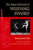 Libro in inglese Major Methods Of Wudang Sword Huang Yuan Xiou