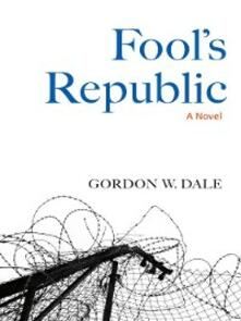 Fool's Republic