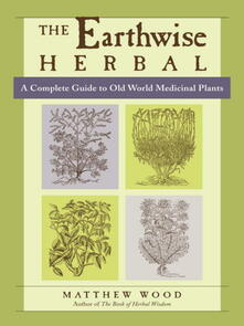 The Earthwise Herbal, Volume I