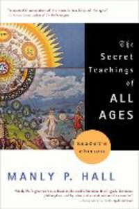 Libro in inglese The Secret Teachings of All Ages  - Manly P. Hall