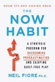 The Now Habit: A Strategi