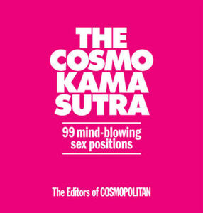 Libro in inglese The Expanded Cosmo Kama Sutra: 99 Mind-blowing Sex Positions  - Cosmopolitan