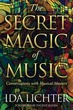 Secret Magic of Music: Conversations wit