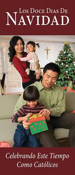 Los Doce Dias de Navidad: Celebrando Este Tiempo Como Catolicos