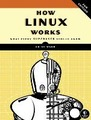 How Linux Works: Wha