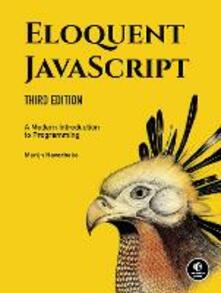 Eloquent Javascript, 3rd Edition: A Modern Introduction to Programming - Marijn Haverbeke - cover
