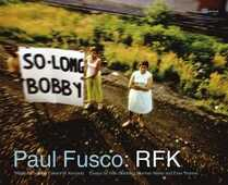 Libro in inglese Paul Fusco: RFK Paul Fusco
