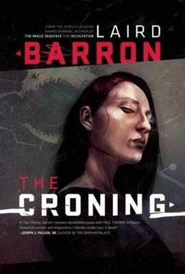 The Croning - Laird Barron - Libro in lingua inglese - Night Shade ...