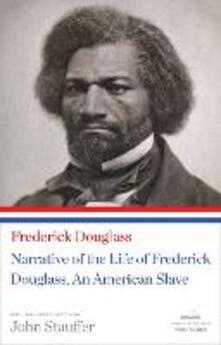 Narrative Of The Life Of Frederick Douglass, An American Slave - Frederick Douglass - cover