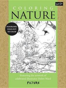 Coloring Nature: Featuring the Artwork of Celebrated Illustrator Helen Ward - Helen Ward - cover