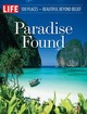 Paradise Found: 100 Places, Beautiful...