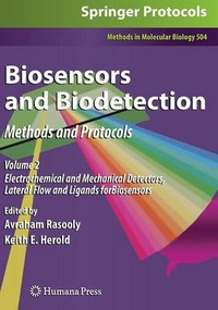 Biosensors and Biodetection: Methods and Protocols Volume 2: Electrochemical and Mechanical Detectors, Lateral Flow and Ligands for Biosensors