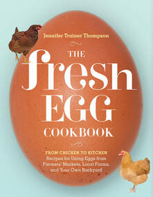 Fresh Egg Cookbook - Jennifer Trainer Thompson - cover