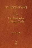 Libro in inglese My Inventions: The Autobiography of Nikola Tesla Nikola Tesla