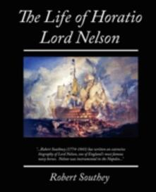 The Life of Horatio Lord Nelson - Robert Southey - cover