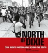 North of Dixie: Civil Rights Photography