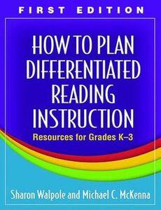 Foto Cover di How to Plan Differentiated Reading Instruction, Libri inglese di Sharon Walpole,Michael C. McKenna, edito da Guilford Publications