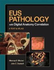 EUS pathology with digital anatomy correlation - John C. Deutsch,Manoop S. Bhutani - copertina