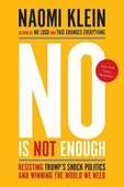 Libro in inglese No Is Not Enough: Resisting Trump's Shock Politics and Winning the World We Need Naomi Klein