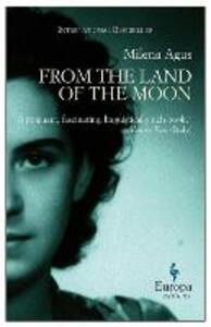 From the land of the moon - Milena Agus - copertina