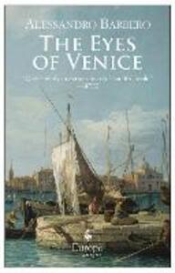 The eyes of Venice - Alessandro Barbero - copertina