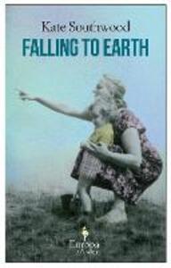 Falling to earth - Kate Southworth - copertina