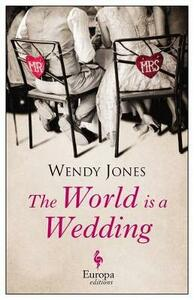 The world in a wedding - Wendy Jones - copertina