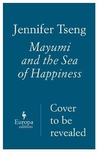 Mayumi and the sea of happiness