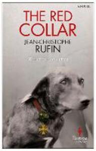 The red collar - Jean-Christophe Rufin - copertina