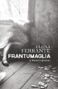 Frantumaglia. A writer's journey - Elena Ferrante - copertina