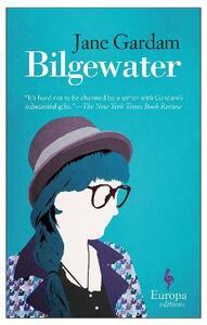 Bilgewater - Jane Gardam - copertina