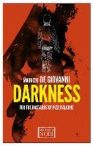 Darkness for the bastards of Pizzofalcon - Maurizio De Giovanni - copertina