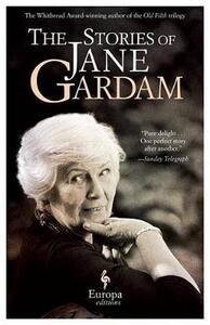 The stories of Jane Gardam - Jane Gardam - copertina