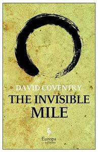 The invisible mile - David Coventry - copertina