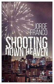 Shooting down heaven.pdf