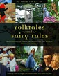 Folktales and Fairy Tales [4 Volumes]: T