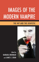 Images of the Modern Vampire: The Hip and the Atavistic