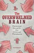 Libro in inglese The Overwhelmed Brain: Personal Growth for Critical Thinkers Paul Colaianni
