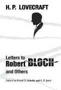 Libro in inglese Letters to Robert Bloch and Others H P Lovecraft